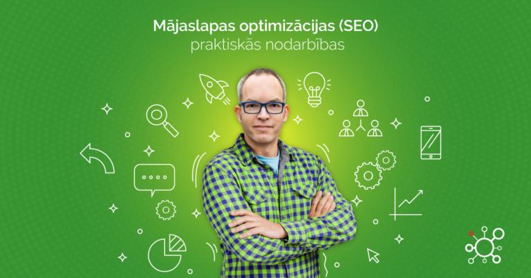 Mājaslapas optimizācija (SEO) praktiskās apmācības